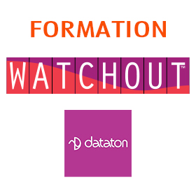 Watchout formation Dataton France